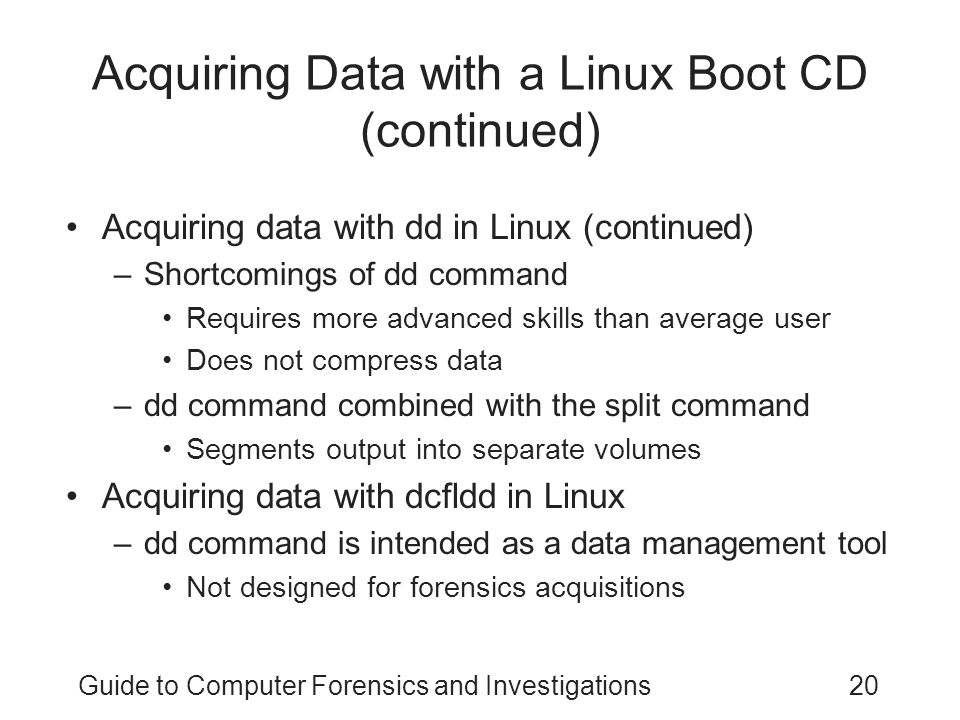 Acquiring Data with a Linux Boot CD (continued)