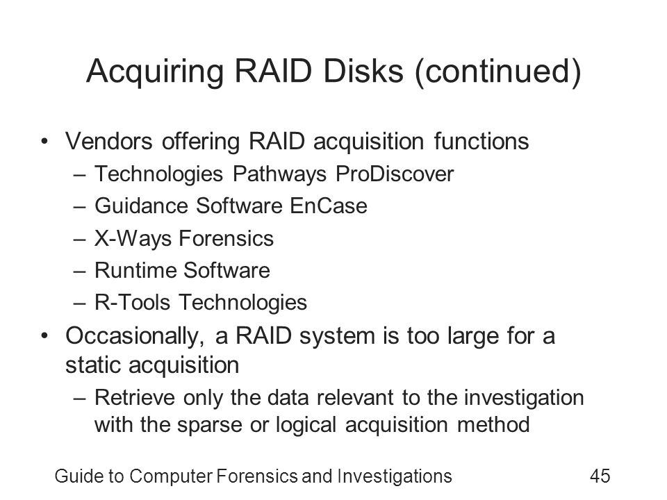 Acquiring RAID Disks (continued)
