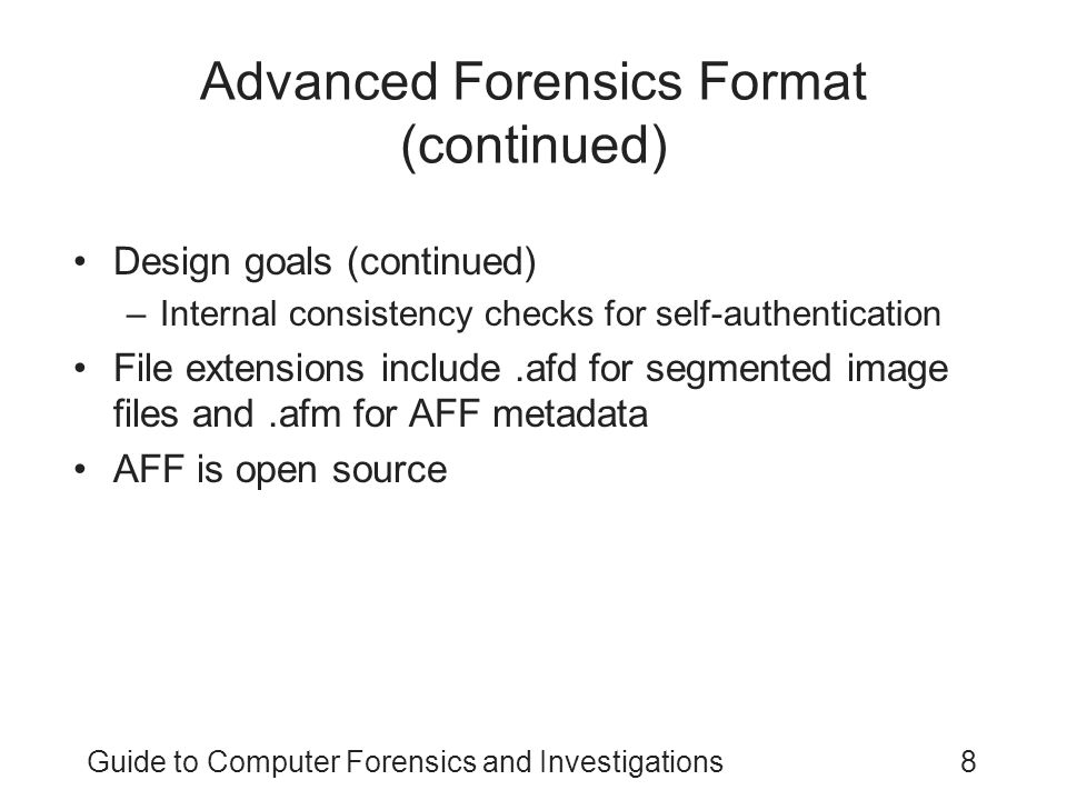 Advanced Forensics Format (continued)