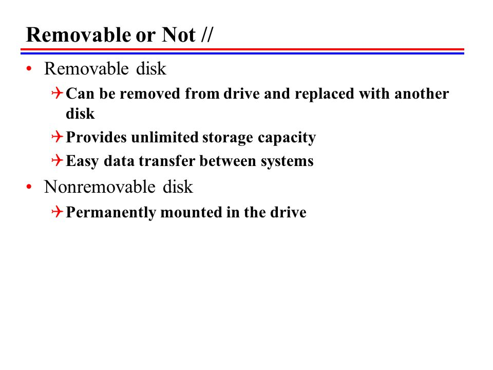 Removable or Not // Removable disk Nonremovable disk