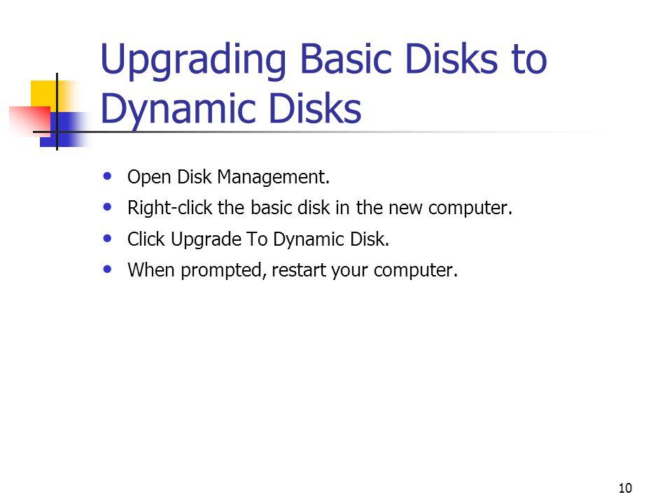 Upgrading Basic Disks to Dynamic Disks