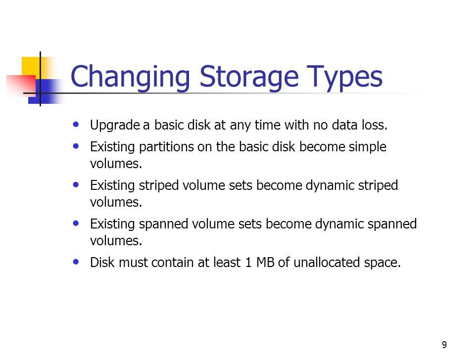 Changing Storage Types