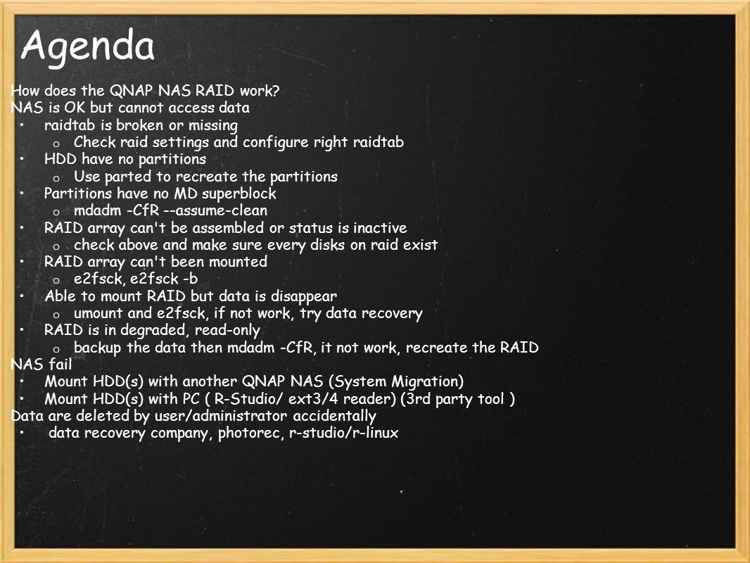 Agenda How does the QNAP NAS RAID work