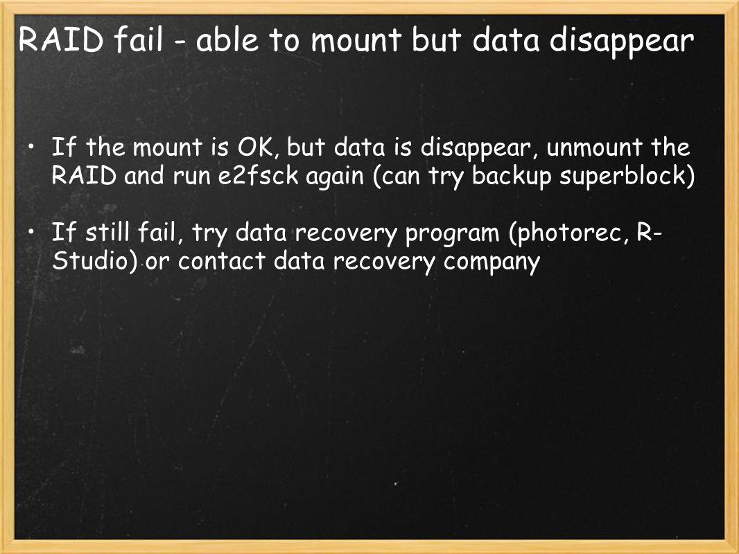 RAID fail - able to mount but data disappear