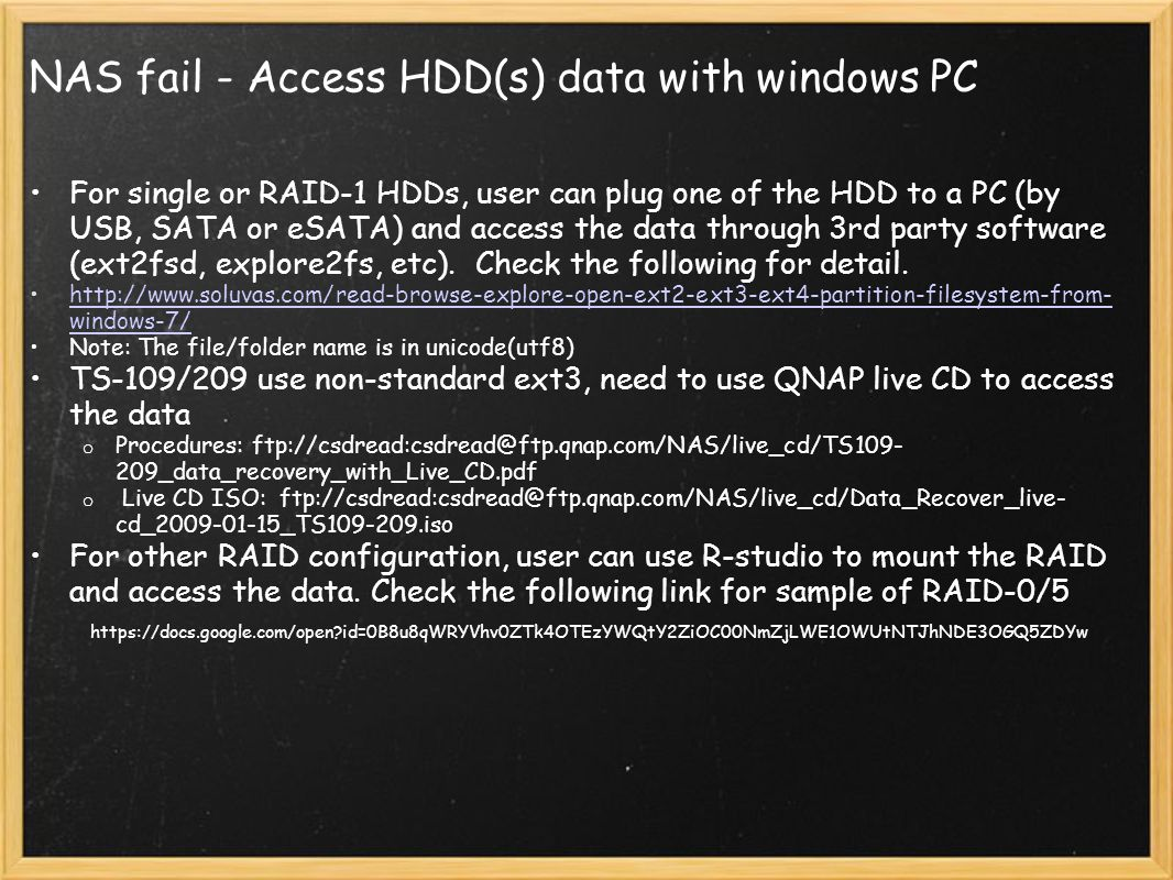 NAS fail - Access HDD(s) data with windows PC