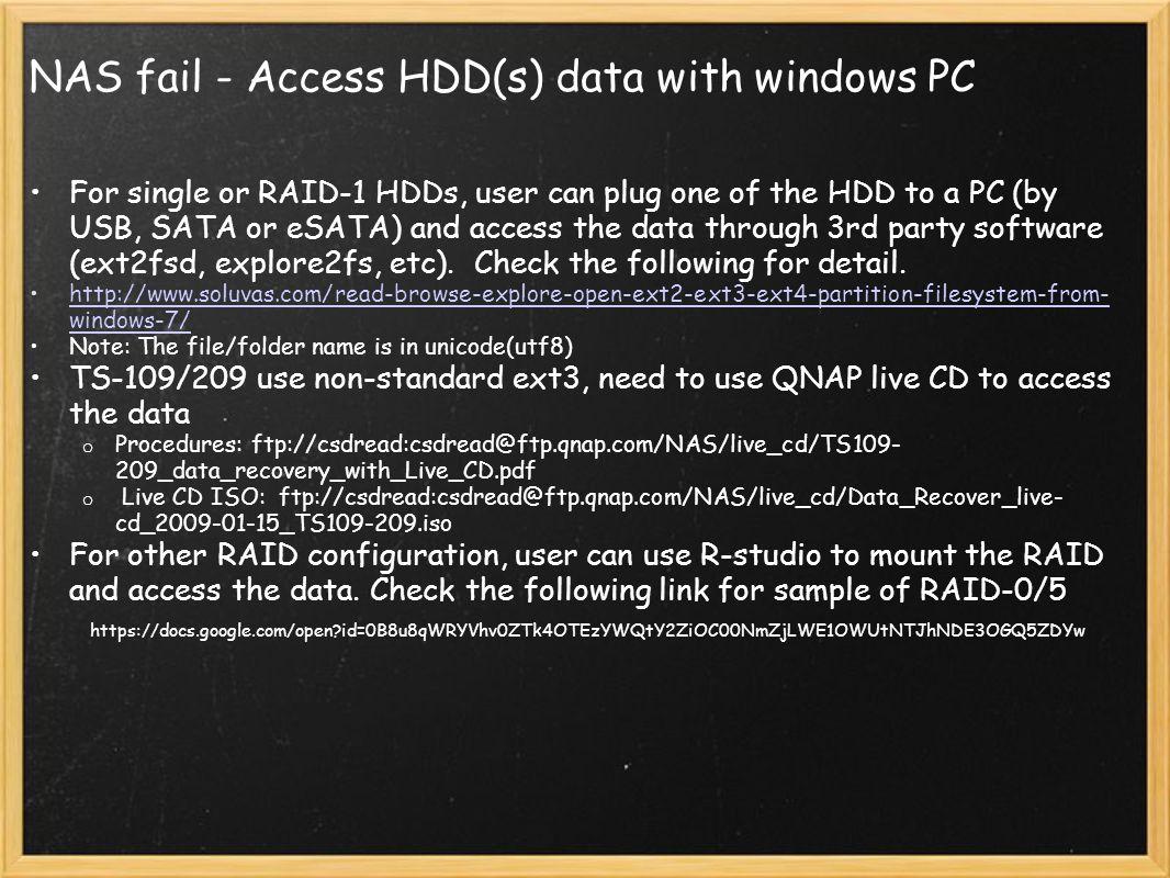 NAS fail - Access HDD(s) data with windows PC
