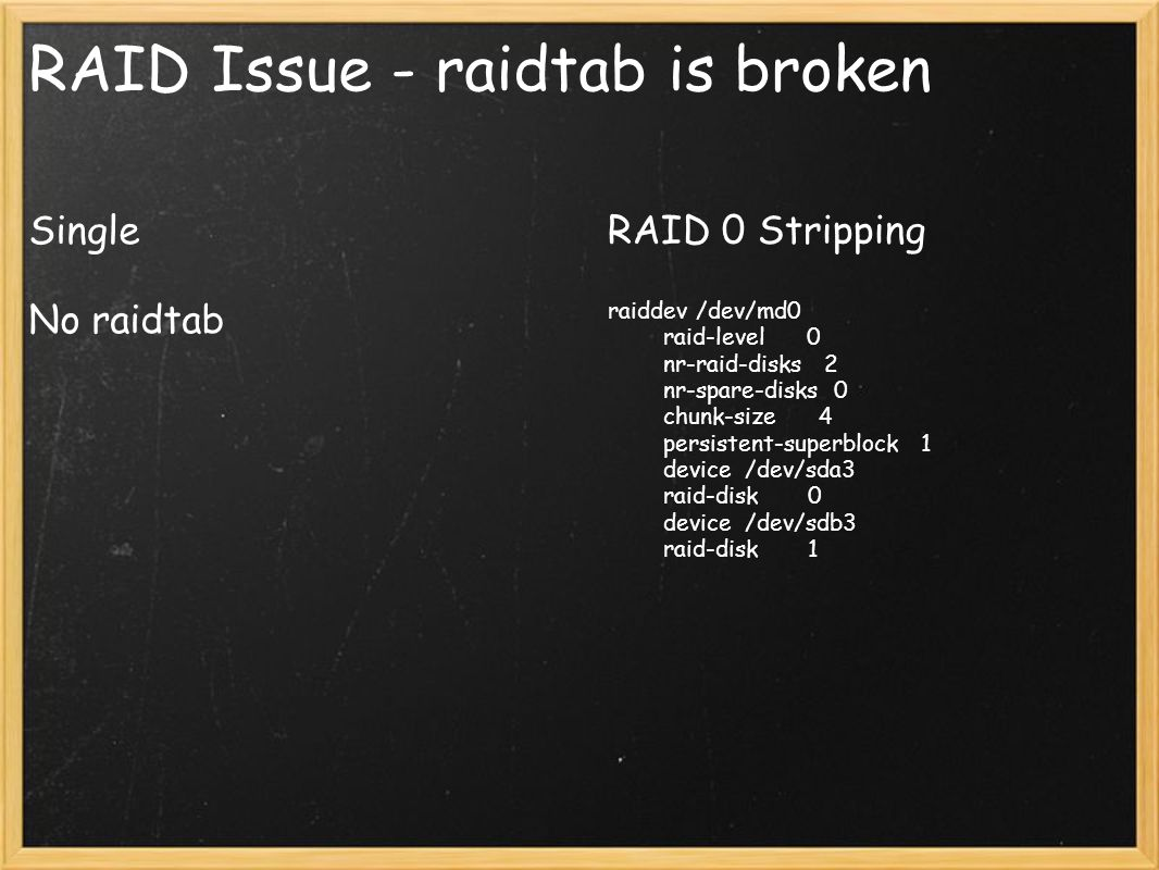 RAID Issue - raidtab is broken