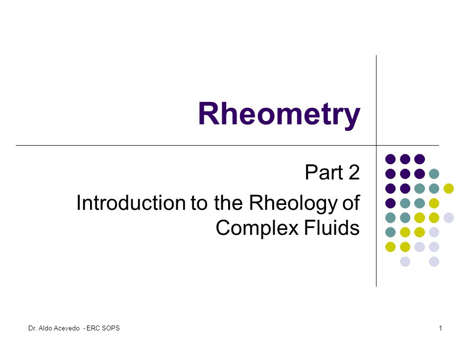 Part 2 Introduction to the Rheology of Complex Fluids