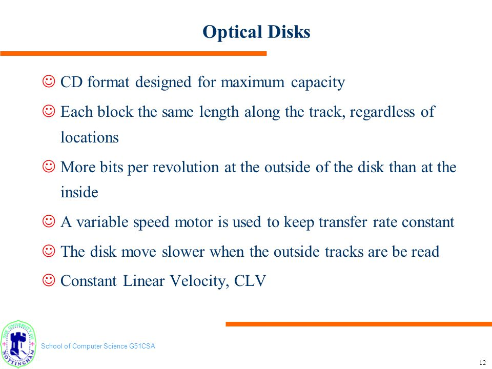 Optical Disks CD format designed for maximum capacity