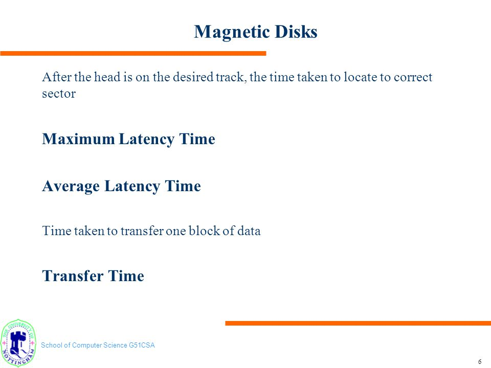 Magnetic Disks Maximum Latency Time Average Latency Time Transfer Time