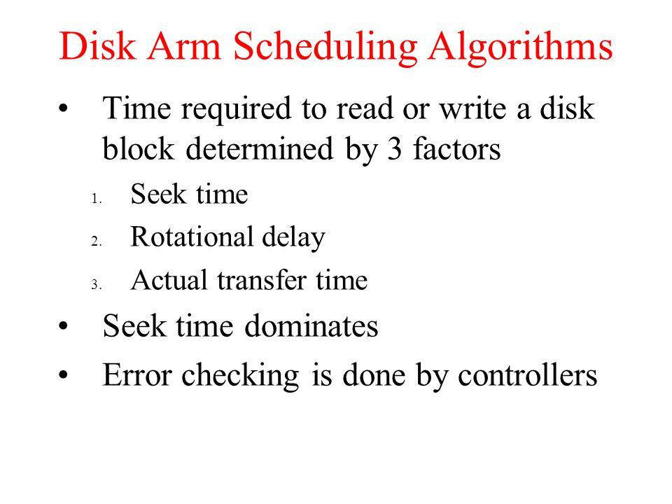 Disk Arm Scheduling Algorithms