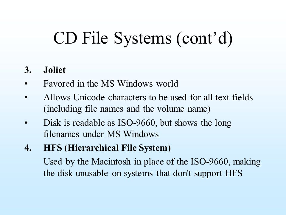 CD File Systems (cont'd)