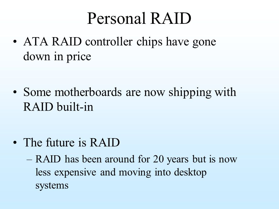 Personal RAID ATA RAID controller chips have gone down in price