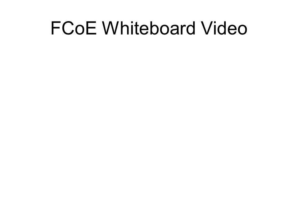 FCoE Whiteboard Video
