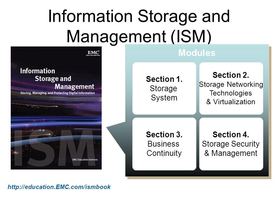 Information Storage and Management (ISM)
