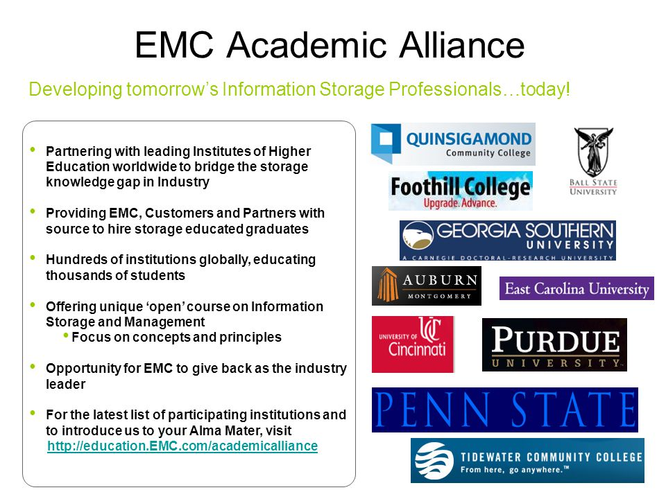 EMC Academic Alliance Developing tomorrow's Information Storage Professionals…today!