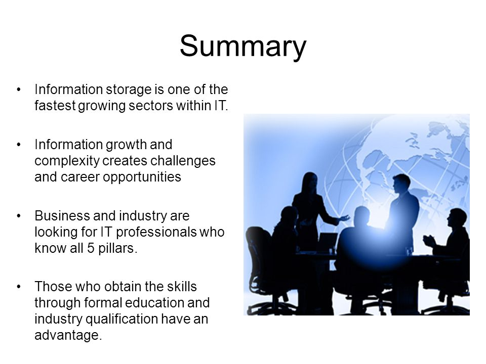 Summary Information storage is one of the fastest growing sectors within IT.