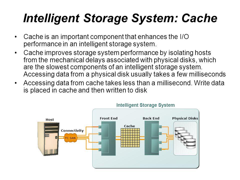 Intelligent Storage System: Cache
