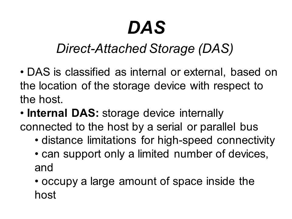 DAS Direct-Attached Storage (DAS)