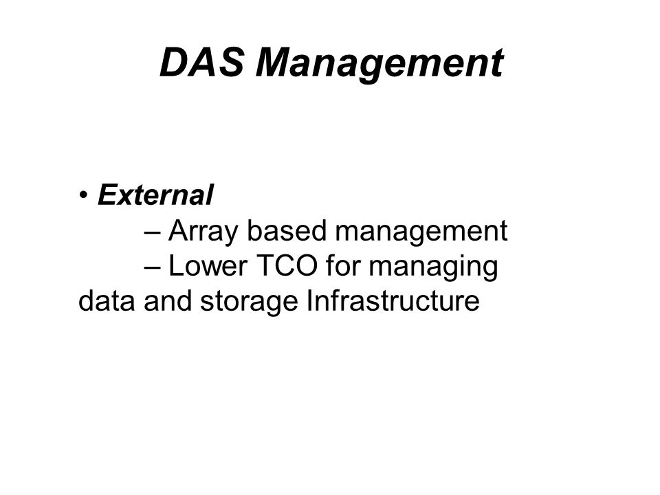 DAS Management External – Array based management
