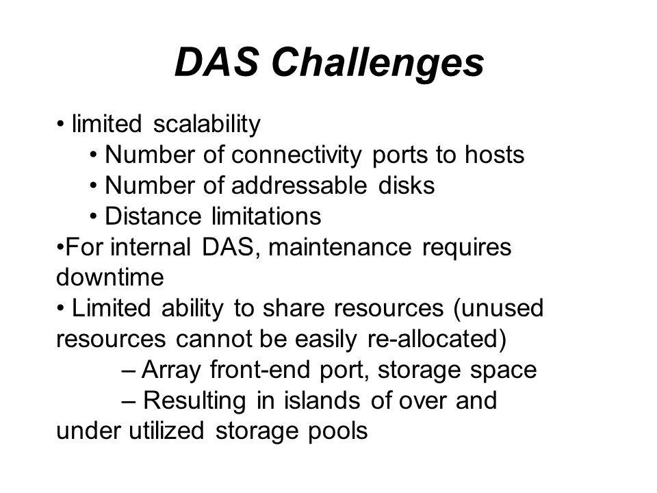 DAS Challenges limited scalability