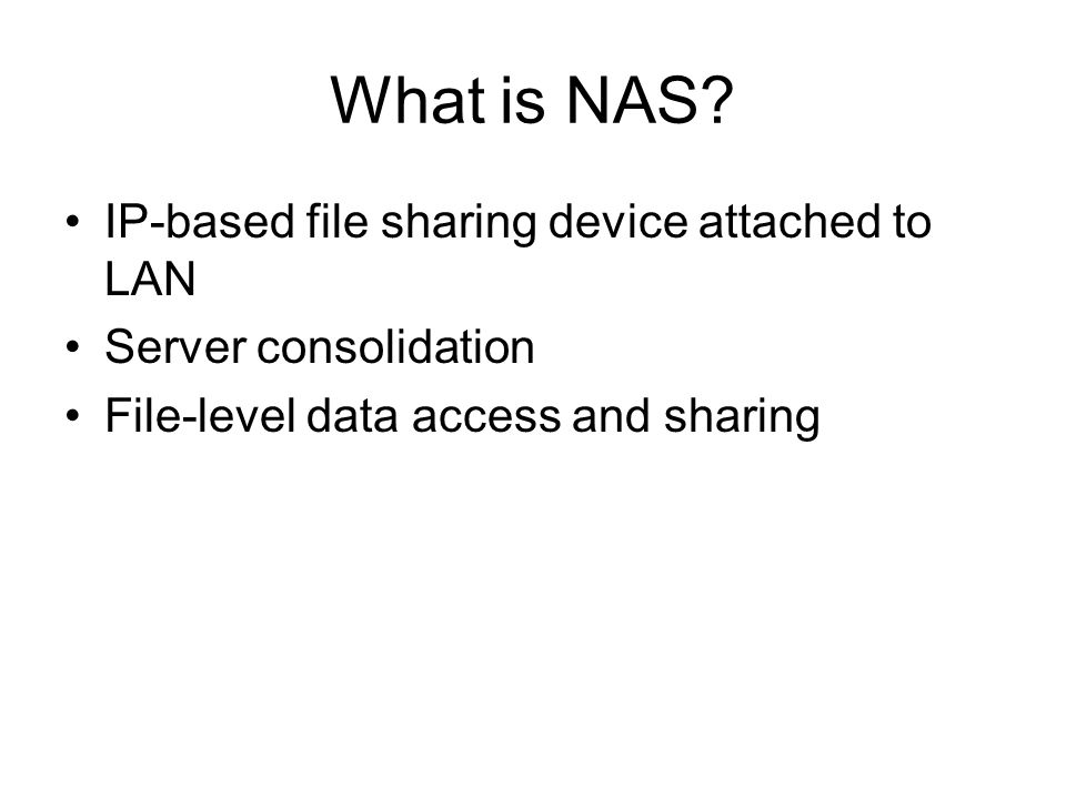 What is NAS IP-based file sharing device attached to LAN