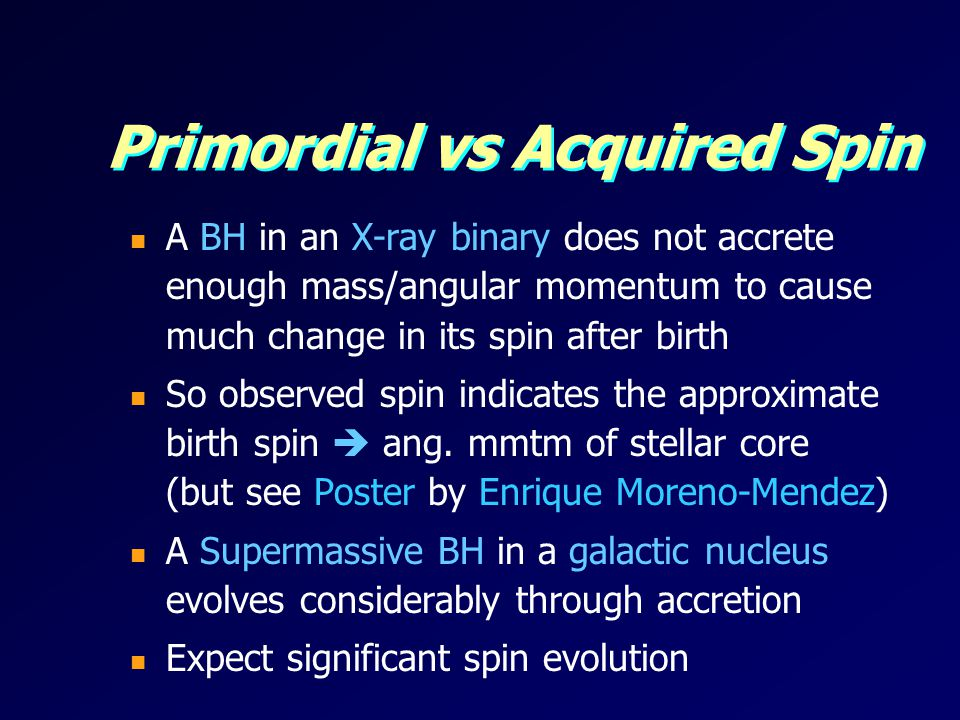 Primordial vs Acquired Spin