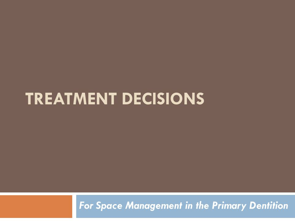 For Space Management in the Primary Dentition