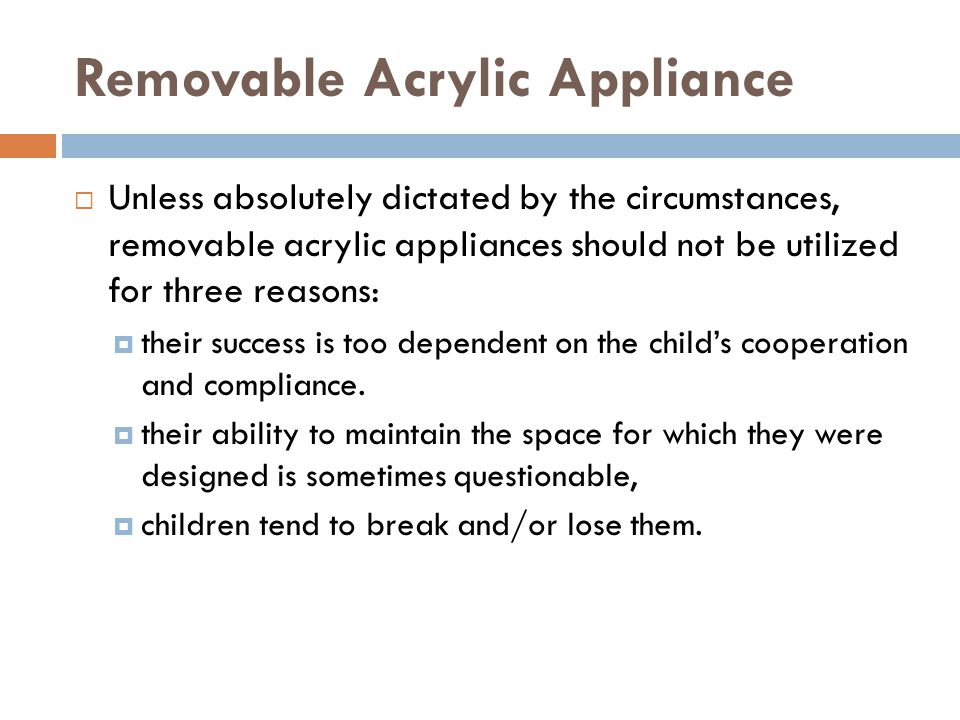 Removable Acrylic Appliance