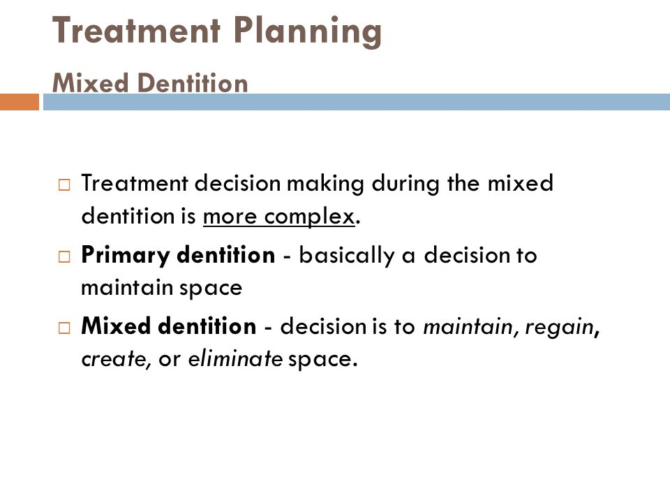 Treatment Planning Mixed Dentition