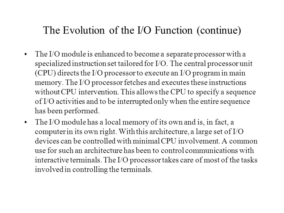 The Evolution of the I/O Function (continue)