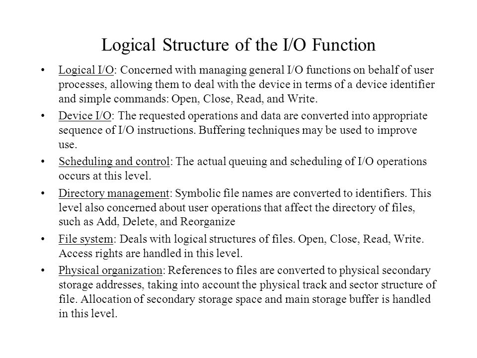 Logical Structure of the I/O Function