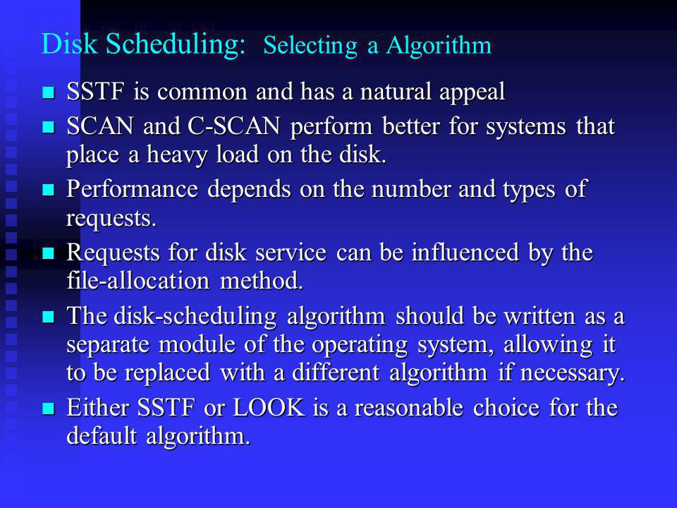 Disk Scheduling: Selecting a Algorithm