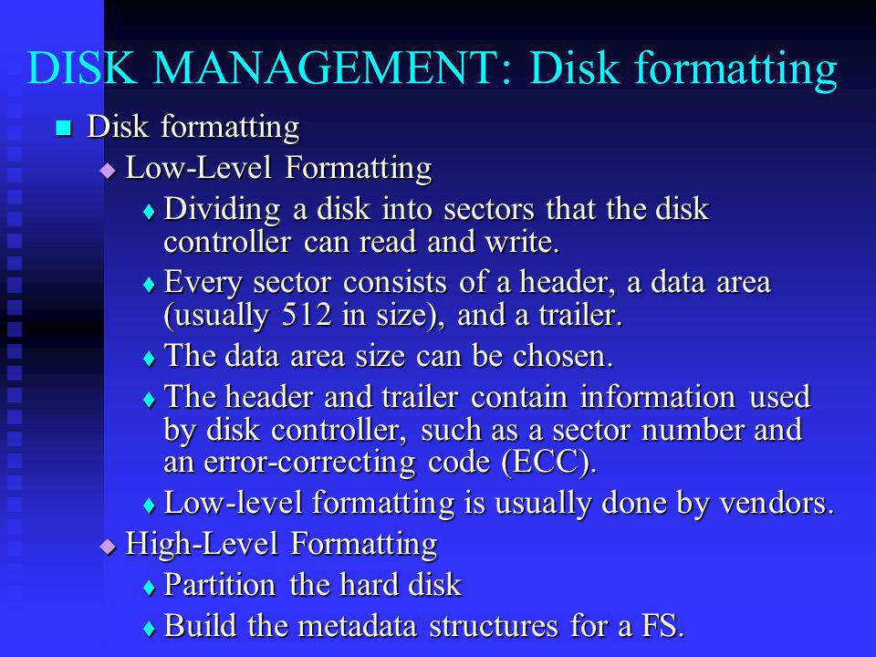 DISK MANAGEMENT: Disk formatting