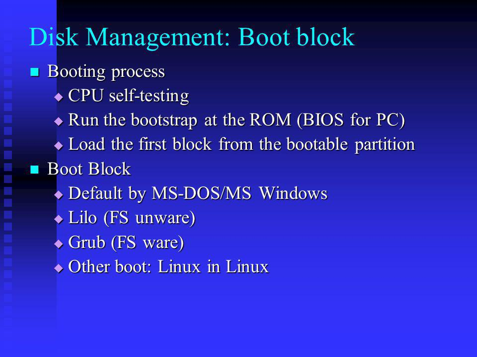 Disk Management: Boot block