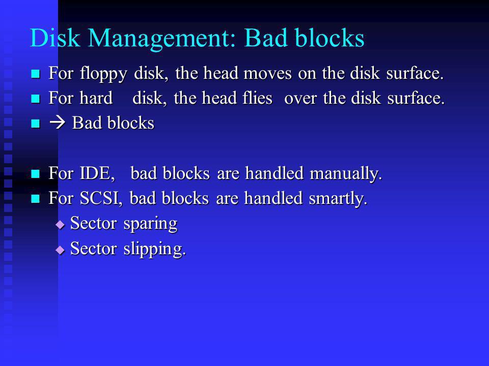 Disk Management: Bad blocks