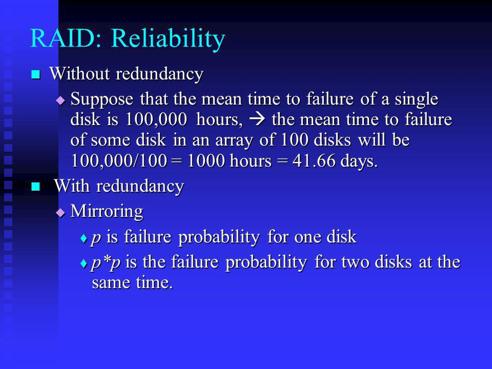 RAID: Reliability Without redundancy