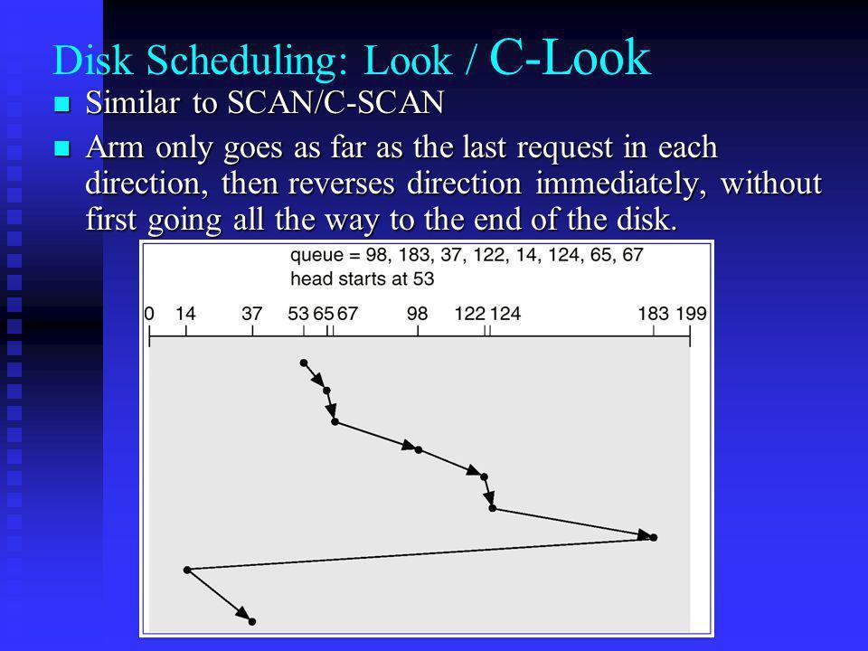 Disk Scheduling: Look / C-Look