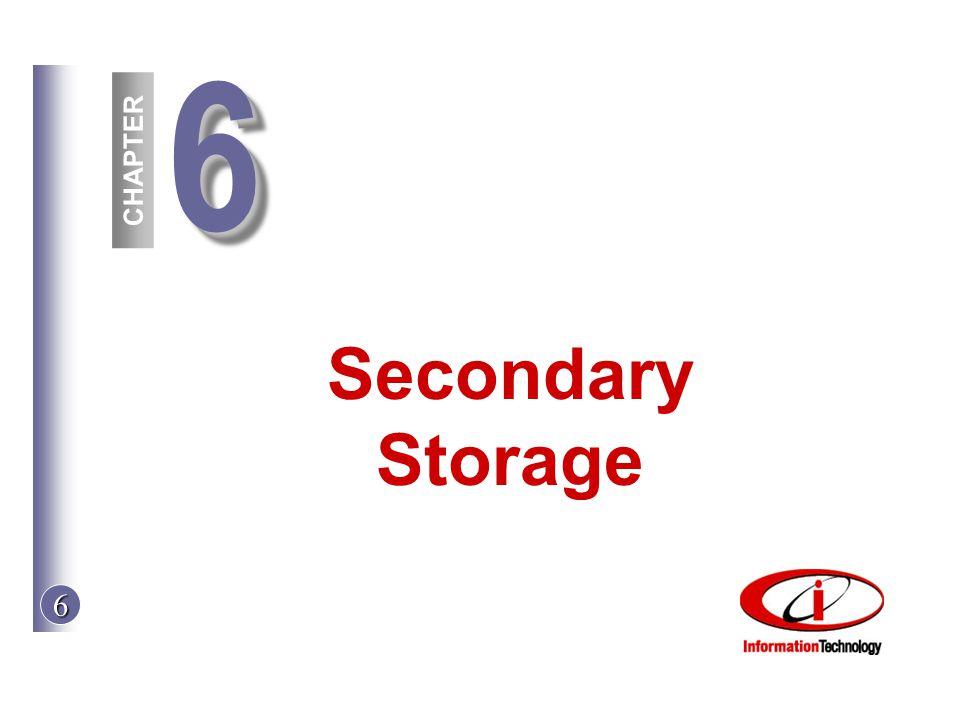 6 Secondary Storage