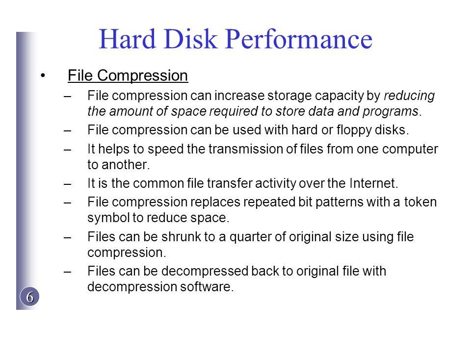 Hard Disk Performance File Compression