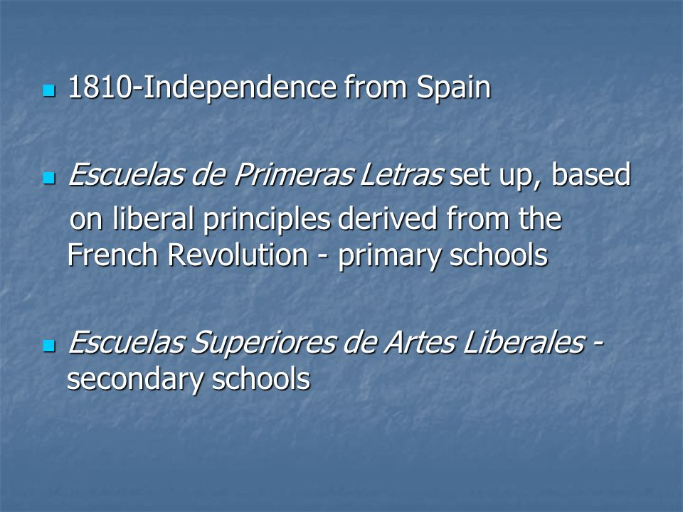 1810-Independence from Spain