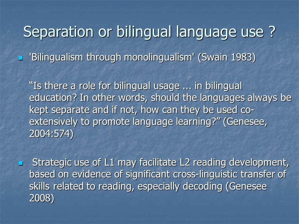 Separation or bilingual language use
