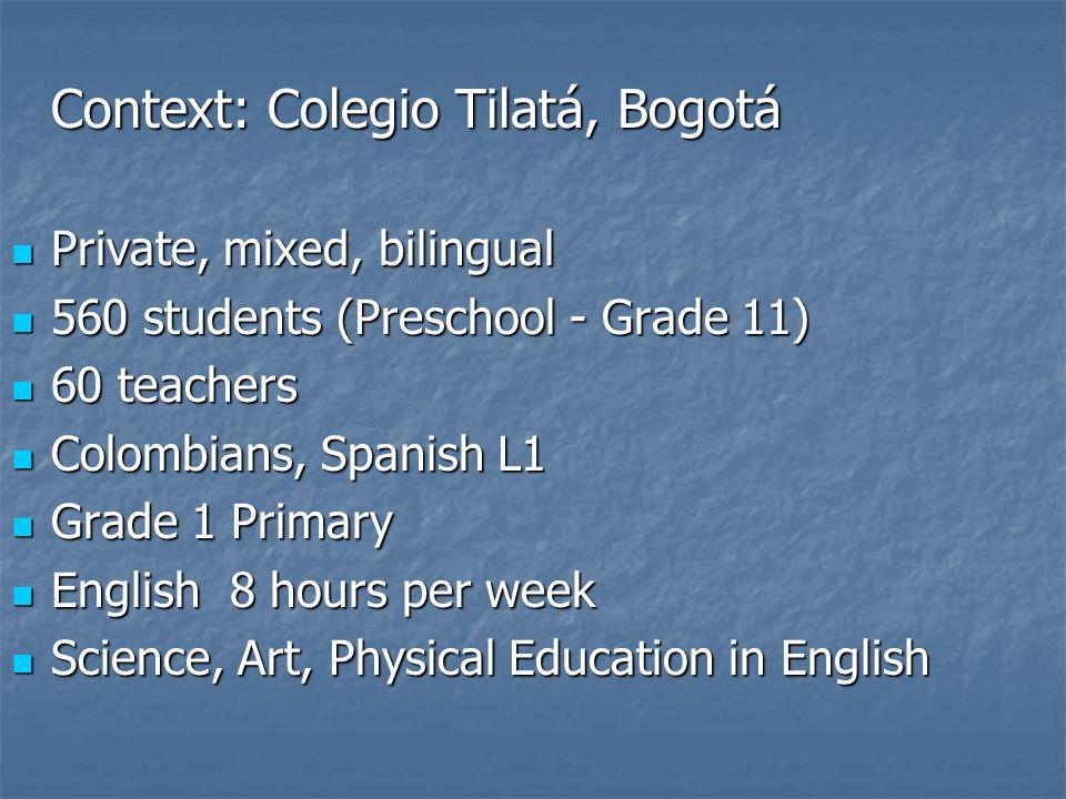 Context: Colegio Tilatá, Bogotá