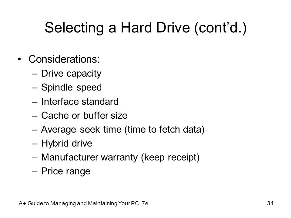 Selecting a Hard Drive (cont'd.)