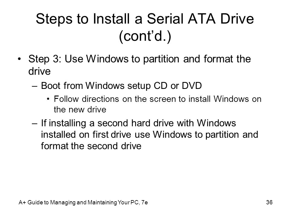 Steps to Install a Serial ATA Drive (cont'd.)