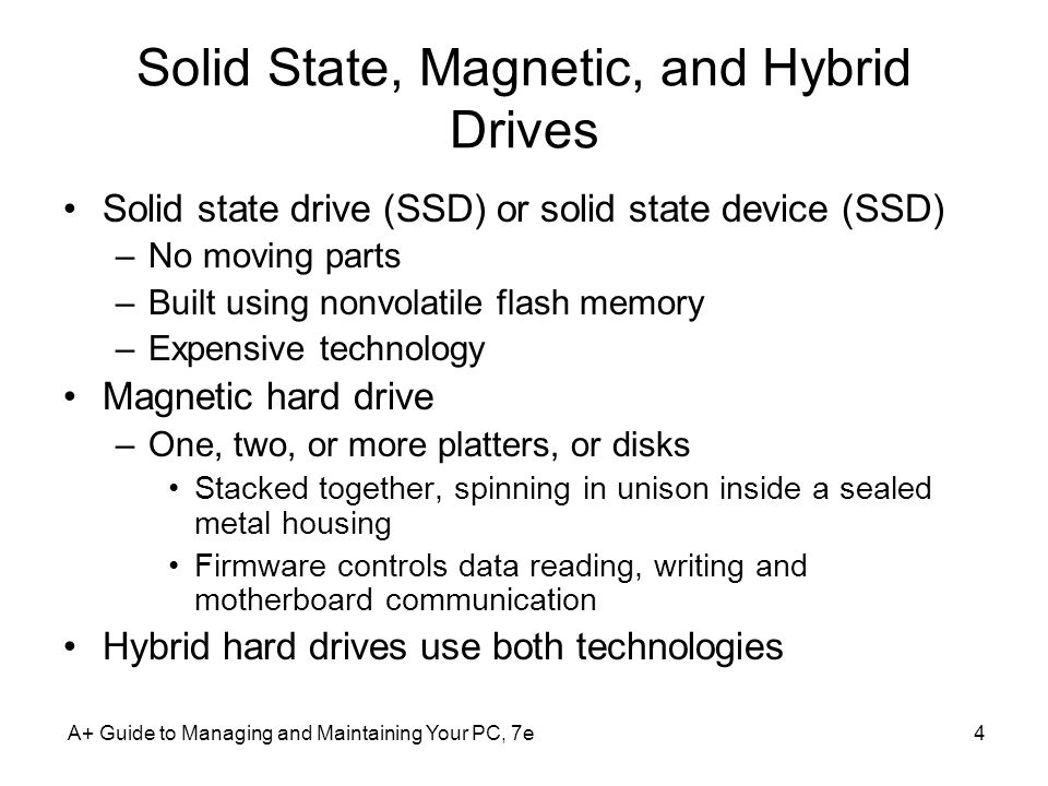 Solid State, Magnetic, and Hybrid Drives