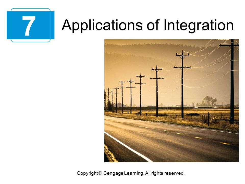 7 Applications of Integration