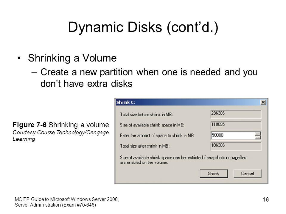 Dynamic Disks (cont'd.)