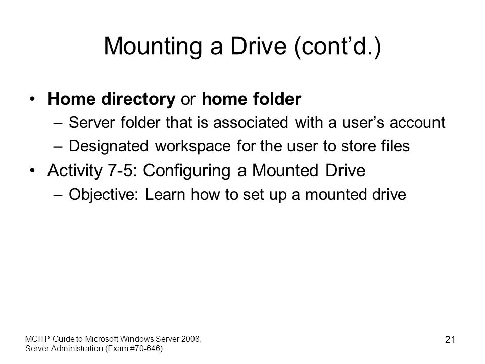Mounting a Drive (cont'd.)