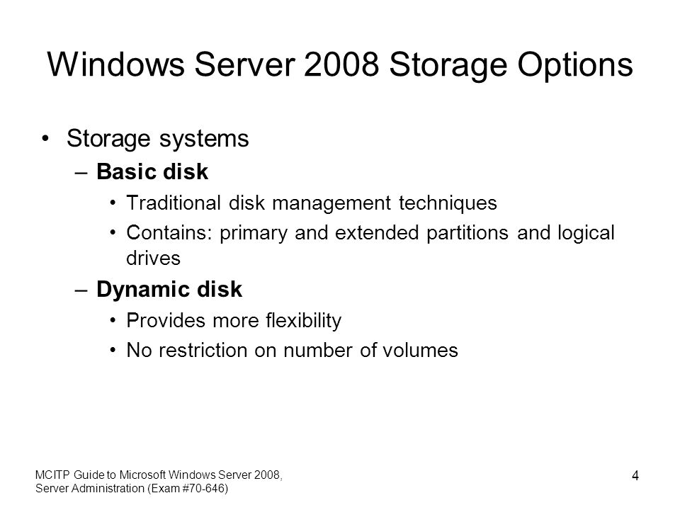 Windows Server 2008 Storage Options